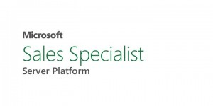 MS Sales Specialist Server platform